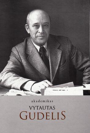 Akademikas Vytautas Gudelis