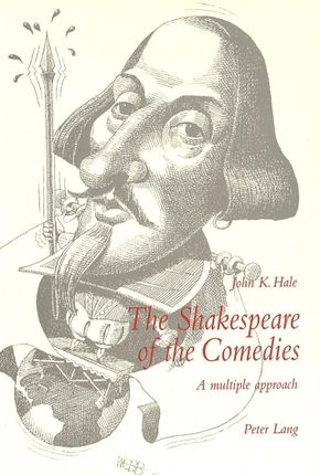 The Shakespeare of the Comedies