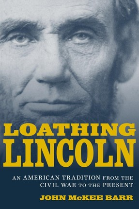 Loathing Lincoln
