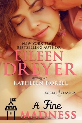 Fine Madness (Korbel Classic Romance Humorous Series, Book 5)