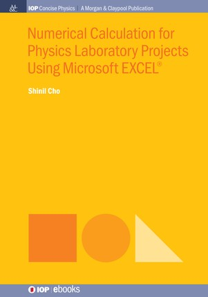 Numerical Calculation for Physics Laboratory Projects Using Microsoft EXCEL®