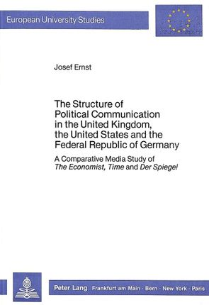 The Structure of Political Communication in the United Kingdom, the United States and the Federal Republic of Germany