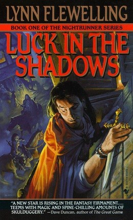 Nightrunner 01. Luck in the Shadows