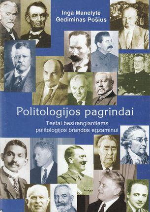 Politologijos pagrindai. Testai besirengiantiems politologijos brandos egzaminui