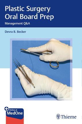 Plastic Surgery Oral Board Prep