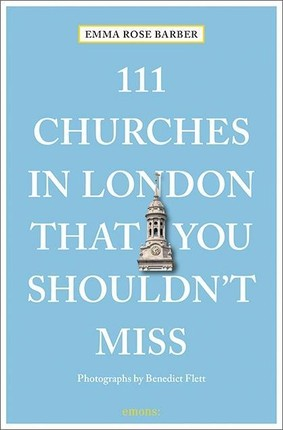 111 Churches in London That You Shouldn't Miss