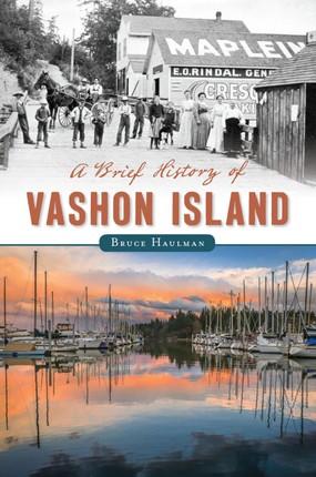 Brief History of Vashon Island