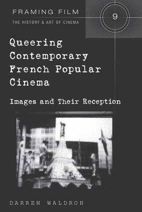 Queering Contemporary French Popular Cinema