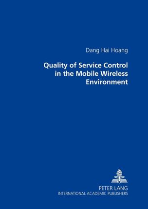 Quality of Service Control in the Mobile Wireless Environment