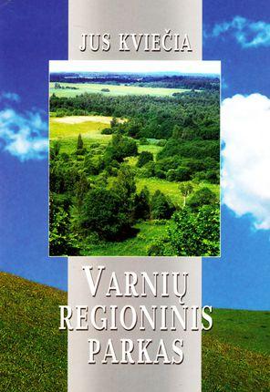 Jus kviečia Varnių regioninis parkas