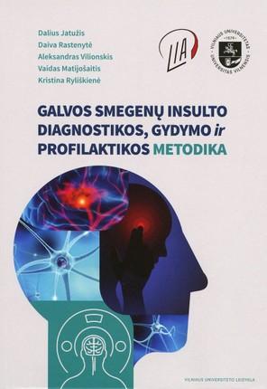 Galvos smegenų insulto diagnostikos, gydymo ir profilaktikos metodika