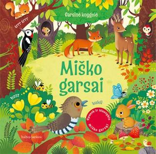 MIŠKO GARSAI: spausk ir klausykis!