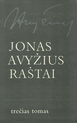 Jonas Avyžius. Raštai III