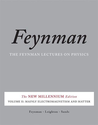 Feynman Lectures on Physics 2: Mainly Electromagnetism and Matter