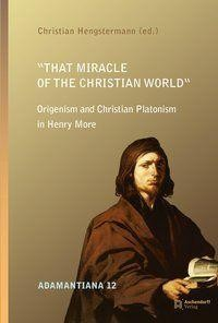"""That Miracle of the Christian World"""