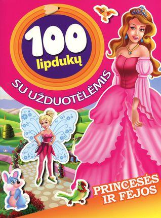 Princesės ir fėjos. 100 lipdukų su užduotėlėmis