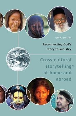 Reconnecting God's Story to Ministry: Cross-Cultural Storytelling at Home and Abroad