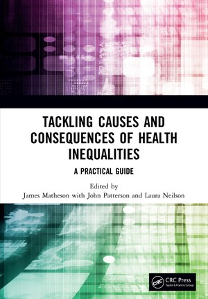 Tackling Causes and Consequences of Health Inequalities
