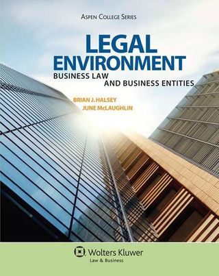 Legal Environment: Business Law and Business Entities [With Access Code]