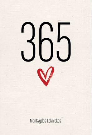 365 PRIEŽASTYS MYLĖTI (knyga su defektais)