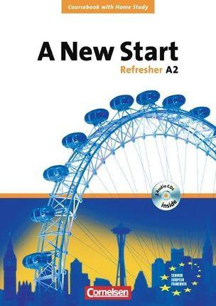 A New Start. Refresher A2. Neue Ausgabe. Coursebook mit Home Study Section, Home Study CD, Class CDs