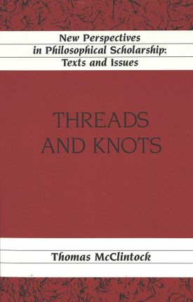 Threads and Knots