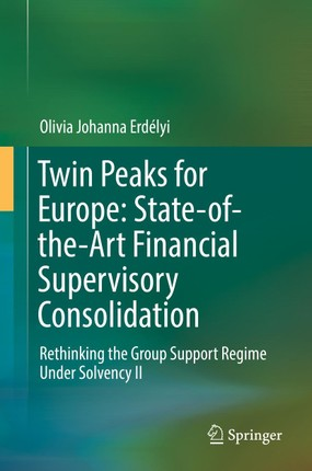 Twin Peaks for Europe: State-of-the-Art Financial Supervisory Consolidation