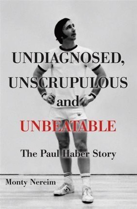 Undiagnosed, Unscrupulous and Unbeatable