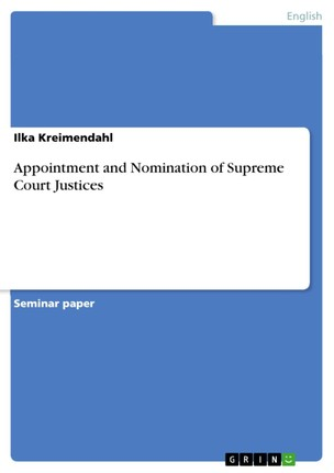 Appointment and Nomination of Supreme Court Justices