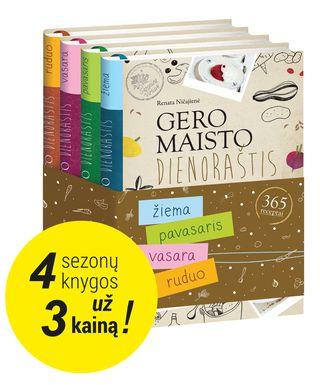 """Rinkinys """"GERO MAISTO DIENORAŠTIS. 365 RECEPTAI"""": labai paprastai, lengvai ir greitai pagaminami SEZONINĖS VIRTUVĖS receptai visiems metų laikams su dietistės komentarais (4 knygos už 3 kainą!)"""