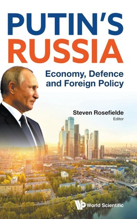 Putin's Russia: Economy, Defense and foreign Policy