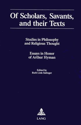 Of Scholars, Savants, and their Texts