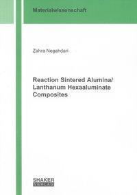 Reaction Sintered Alumina/Lanthanum Hexaaluminate Composites
