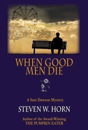 When Good Men Die