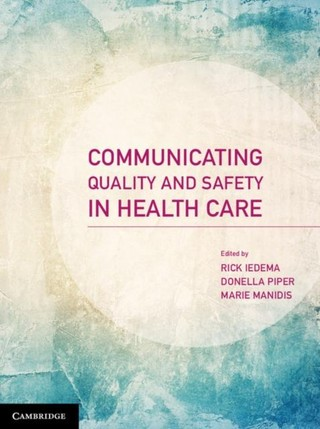 Communicating Quality and Safety in Health Care