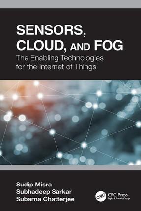 Sensors, Cloud, and Fog