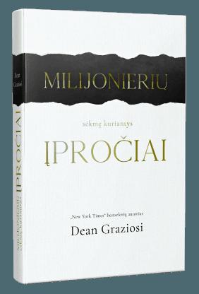 Milijonierių sėkmę kuriantys įpročiai: vartai į gerovę ir klestėjimą