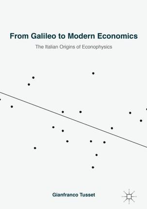 From Galileo to Modern Economics