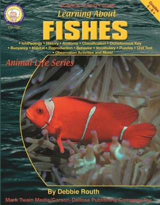 Learning About Fishes, Grades 4 - 8