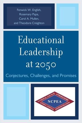 Educational Leadership at 2050