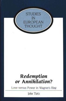 Redemption or Annihilation?