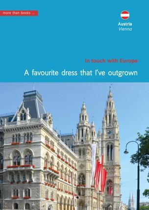 Austria, Vienna. A favourite dress that I've outgrown