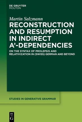 Reconstruction and Resumption in Indirect A'-Dependencies