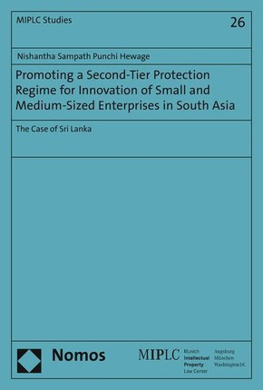 Promoting a Second-Tier Protection Regime for Innovation of Small and Medium-Sized Enterprises in South Asia