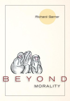 Beyond Morality (Ethics and Action)