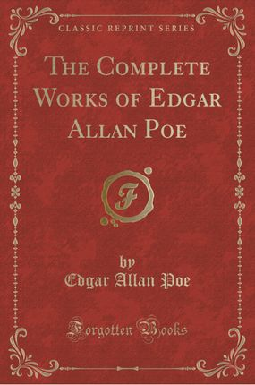 The Complete Works of Edgar Allan Poe, Vol. 3