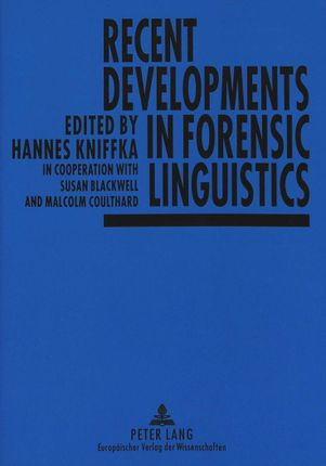 Recent Developments in Forensic Linguistics