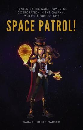 Space Patrol!