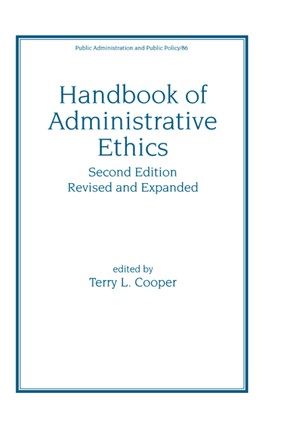 Handbook of Administrative Ethics