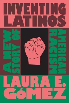 Inventing Latinos